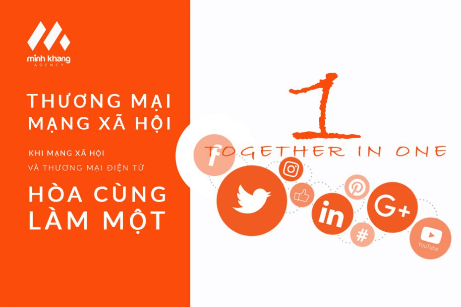 """Thương mại mạng xã hội: khi mạng xã hội và thương mại điện tử """"hòa làm một"""""""